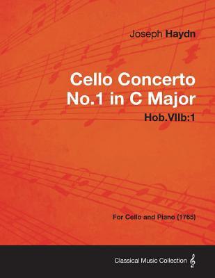 Cello Concerto No.1 in C Major Hob.Viib: 1 For Cello and Piano (1765) by