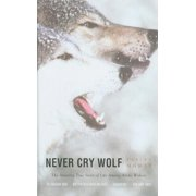 Never Cry Wolf (Hardcover)