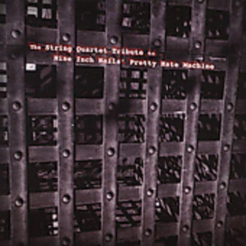 The String Quartet Tribute To Nine Inch Nails' Pretty Hate Machine