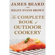 The Complete Book of Outdoor Cookery - eBook