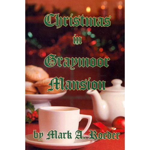 Christmas in Graymoor Mansion