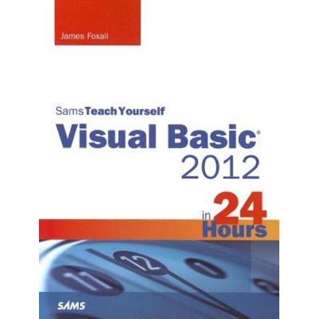 Sams Teach Yourself Visual Basic 2012 In 24 Hours