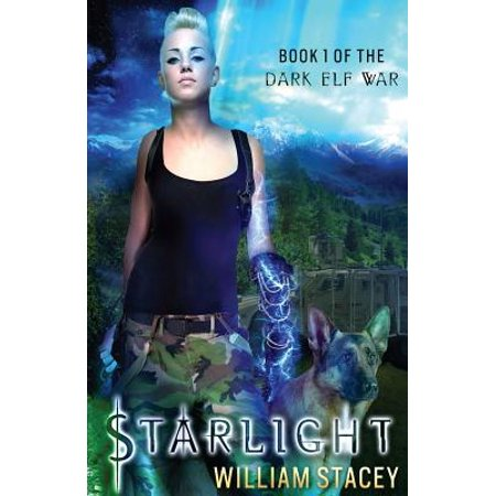Starlight : Book 1 of the Dark Elf War