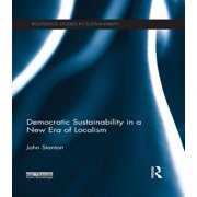 Democratic Sustainability in a New Era of Localism - eBook