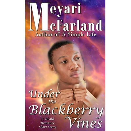 Under the Blackberry Vines -