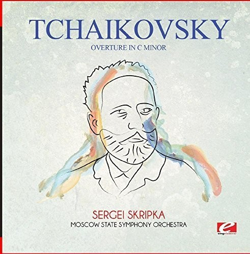 Tchaikovsky: Overture in C Minor (Remaster)
