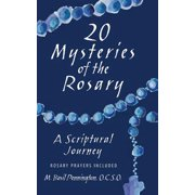 20 Mysteries of the Rosary : A Scriptural Journey