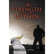 The Strength That Lies Within - eBook