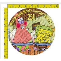 "8"" Spongebob Wanna Know What's Funnier than 24 Image Edible Frosting Cake Topper"