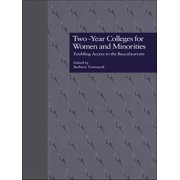 Two-Year Colleges for Women and Minorities - eBook