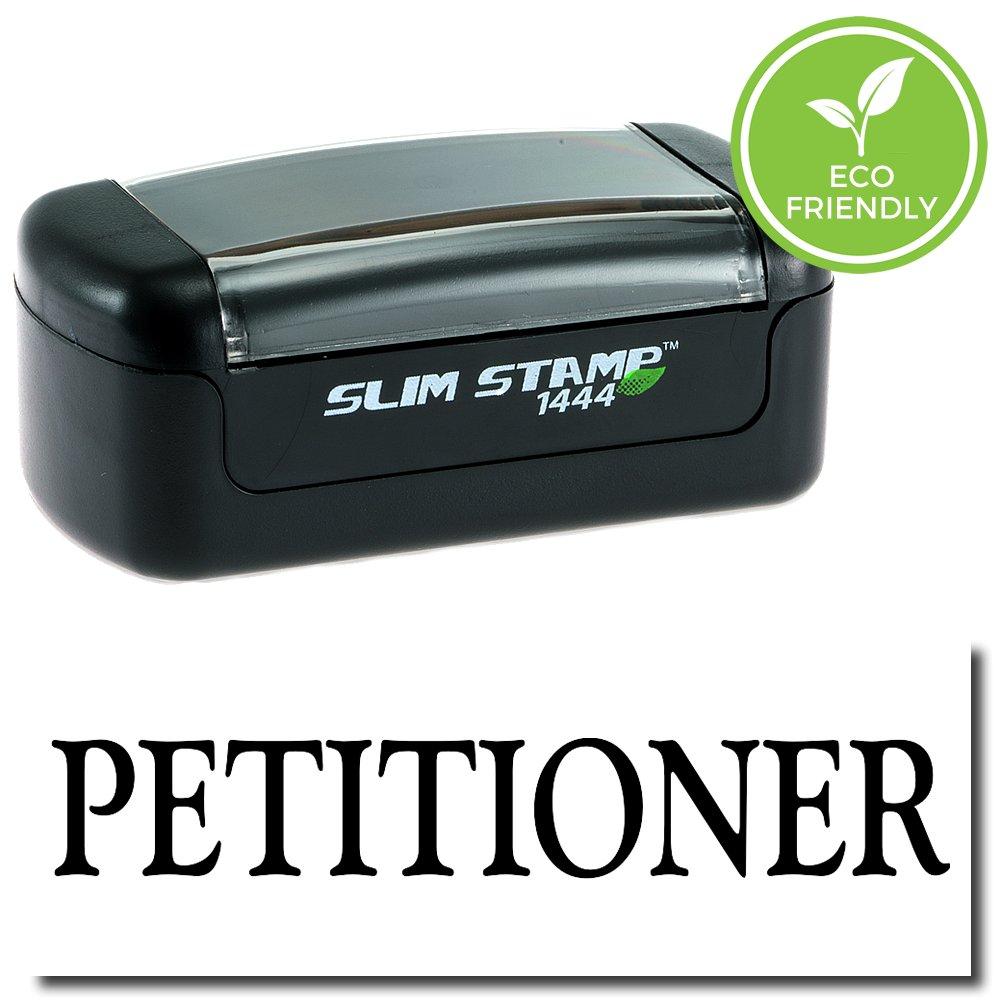 Slim Pre-Inked Petitioner Stamp with Black Ink