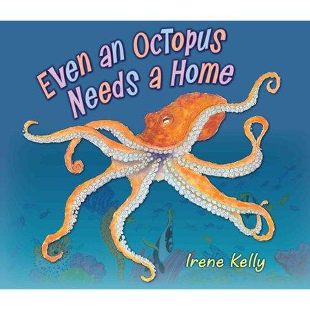 Even an Octopus Needs a Home by