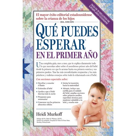 Que Puedes Esperar en el Primer Ano - Paperback Translation of: What to expect the first year.
