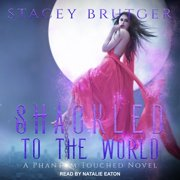 Shackled to the World - Audiobook