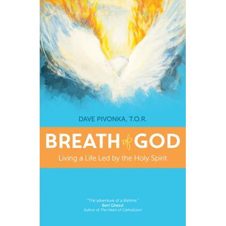 Breath of God : Living a Life Led by the Holy (The Bible And The Holy Fathers For Orthodox)