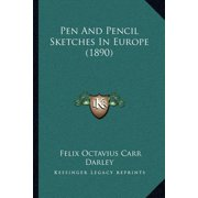 Pen and Pencil Sketches in Europe (1890)
