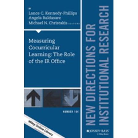 Measuring Cocurricular Learning: The Role of the IR Office - eBook (Ir Learning)