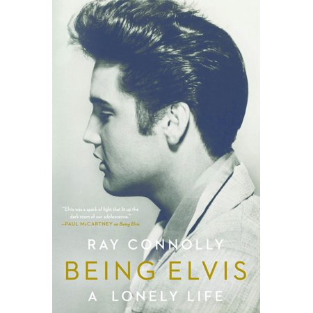 Being Elvis : A Lonely Life - Life Size Elvis