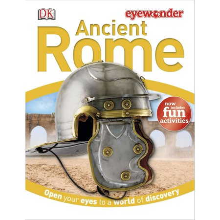 Eye Wonder: Ancient Rome : Open Your Eyes to a World of (Civ V Wonders Of The Ancient World)