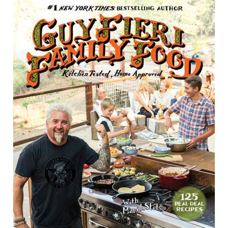 Guy Fieri Family Food : 125 Real-Deal Recipes--Kitchen Tested, Home (Rum Pineapple Upside Down Cake Guy Fieri)