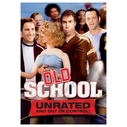 Old School (Unrated and Out of Control) (2003)