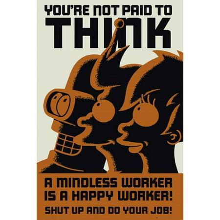 Futurama Dont Think Poster Poster Print (Futurama Poster)