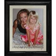 8X10 Love You Mommy Portrait Photo Laser Name Frame ~ Black Frame ~ Gift For Mommy