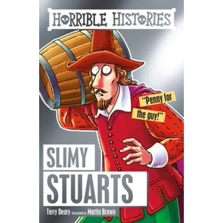 Horrible Histories: Slimy Stuarts - eBook