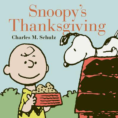 Snoopy's Thanksgiving (Peanuts Thanksgiving Special)