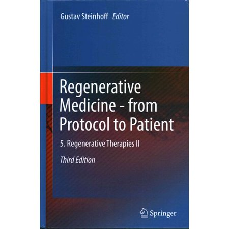 Regenerative Medicine   From Protocol To Patient  5  Regenerative Therapies Ii