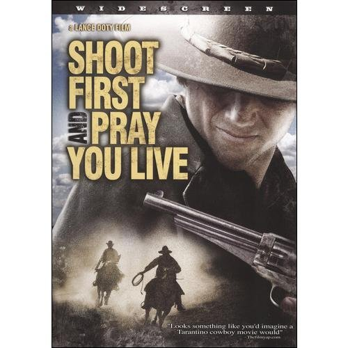 Shoot First And Pray You Live (Widescreen)