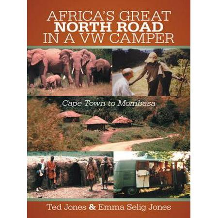 Africa's Great North Road in a Vw Camper - eBook