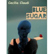 Blue Sugar - eBook