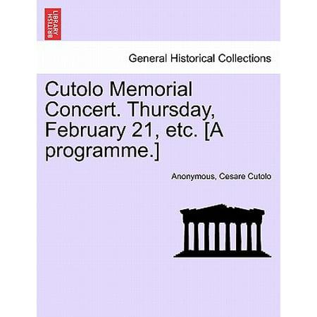 Cutolo Memorial Concert. Thursday, February 21, Etc. [A Programme.]
