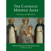 The Catholic Middle Ages (Paperback)