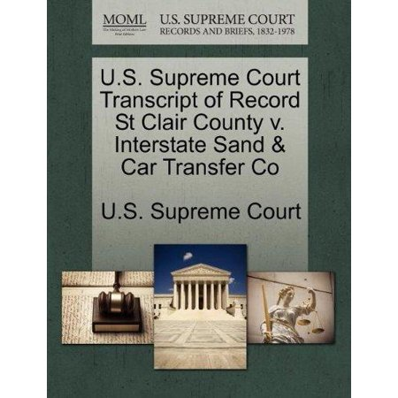U.S. Supreme Court Transcript of Record St Clair County V. Interstate Sand & Car Transfer - Interstate Car