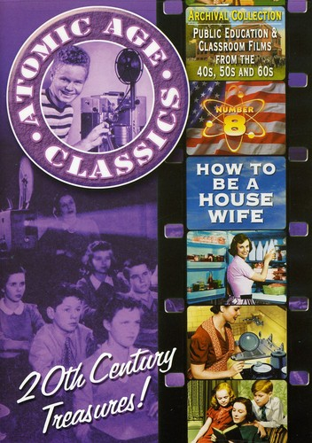 Atomic Age Classics 8: How to Be a Housewife by ALPHA VIDEO DISTRIBUTORS