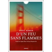 D'un feu sans flammes - eBook