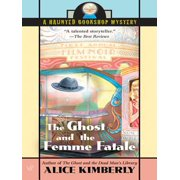 The Ghost and the Femme Fatale - eBook