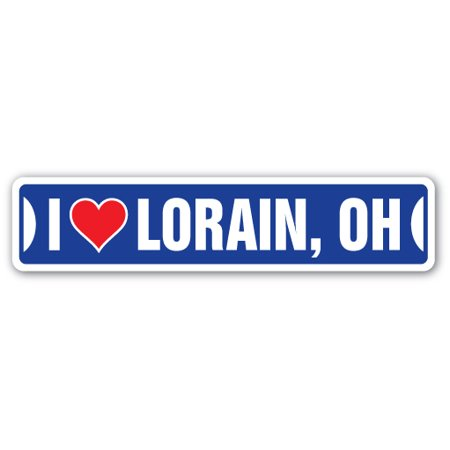 I LOVE LORAIN, OHIO Street Sign oh city state us wall road décor gift
