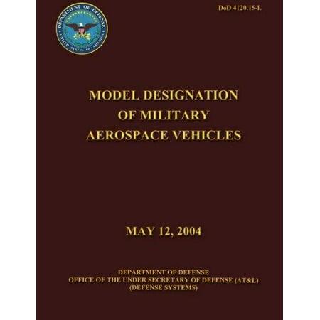 Model Designation of Military Aerospace Vehicles