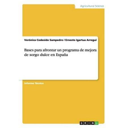 Bases Para Afrontar Un Programa de Mejora de Sorgo Dulce En Espana