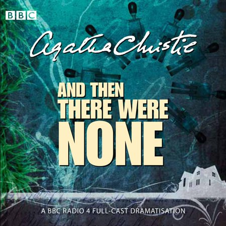 And Then There Were None - Audiobook (And Then There Were None Un Owen)