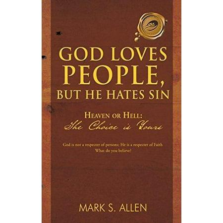 God Loves People, But He Hates Sin - image 1 de 1