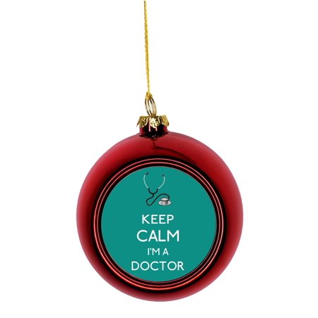 Ornaments Medical Keep Calm I'm a Doctor in Teal Gift Appreciation Bauble Christmas Ornaments Red Bauble Tree Xmas Balls ()
