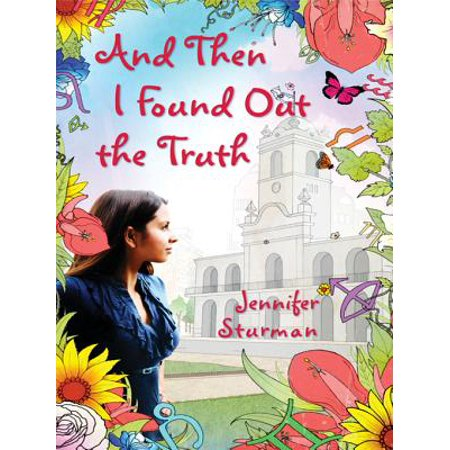 And Then I Found Out the Truth - eBook