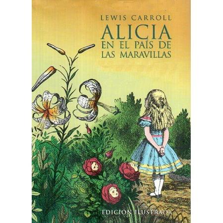 Alicia en el País de las Maravillas (Edicion Ilustrada) - (La Moda Elegante Ilustrada Periodico De Las Familias)