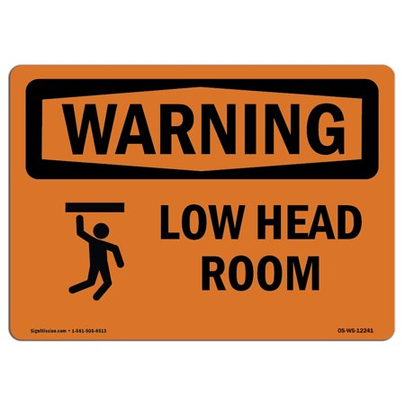 OSHA WARNING Sign - Low Head Room With Symbol | Choose from: Aluminum, Rigid Plastic or Vinyl Label Decal | Protect Your Business, Construction Site, Warehouse & Shop Area | Made in the USA](Low Price Shopping Sites)