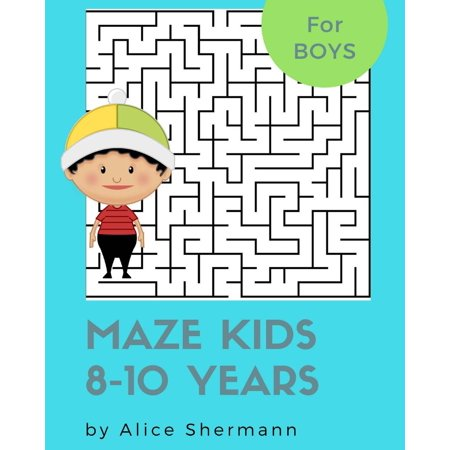 Maze Kids 8-10 Years: Maze Kids 8-10 Years: 2-In-1 Ultimate Maze Puzzle Games for Smart Boys, 8