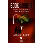 Shock and Awe (Bookburners Season 2 Episode 11) - eBook
